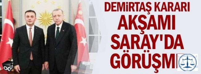 Demirtaş kararı akşamı Saray'da görüşme