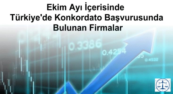 Ekim Ayı İçerisinde Türkiye'de Konkordato Başvurusunda Bulunan Firmalar
