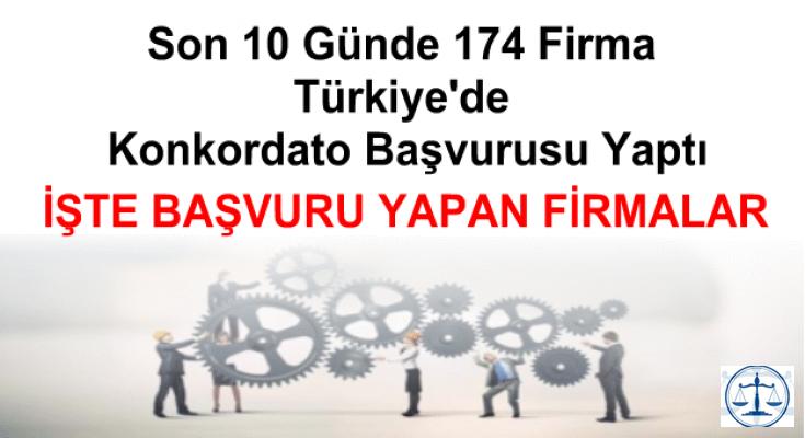 Son 10 Günde  Türkiye Genelinde 174 Firma Konkordato Başvurusu Yaptı