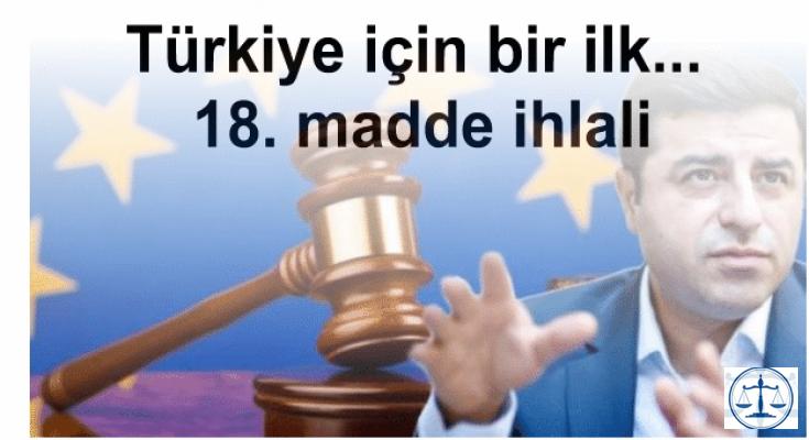 Türkiye için bir ilk... 18. madde ihlali