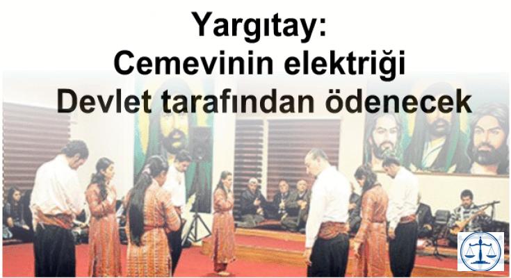 Yargıtay: Cemevinin elektriği Devlet tarafından ödenecek