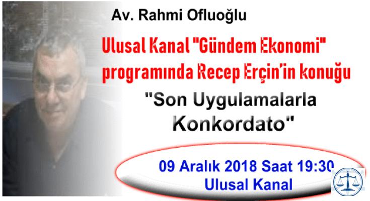Av. Rahmi Ofluoğlu Son Uygulamalarla Konkordato'yu Anlatıyor.