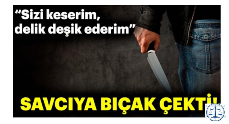 Savcıya trafikte bıçak çekti! 'Sizi keserim, delik deşik ederim'