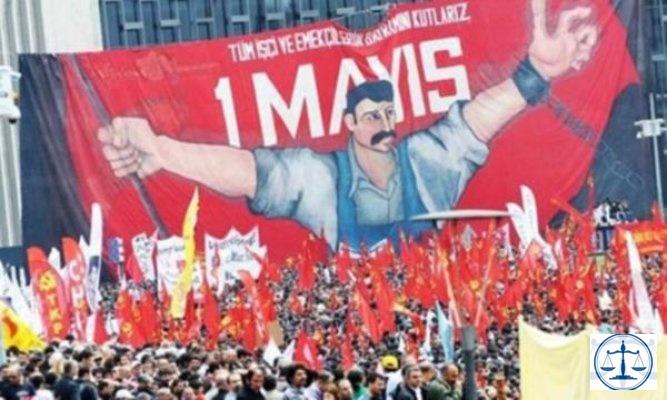1 Mayıs'a yol haritası: İş, adalet, özgürlük