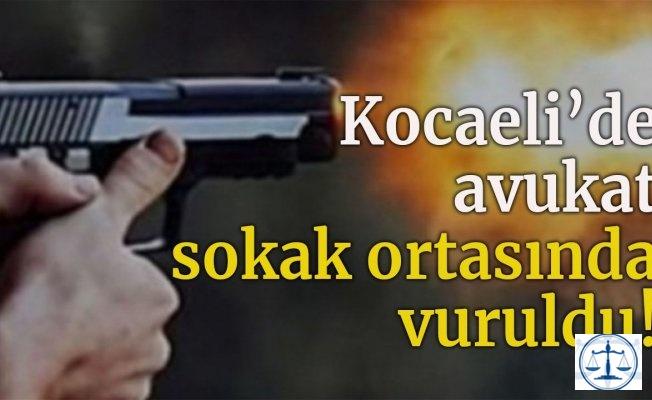 Kocaeli'de avukat sokak ortasında vuruldu!