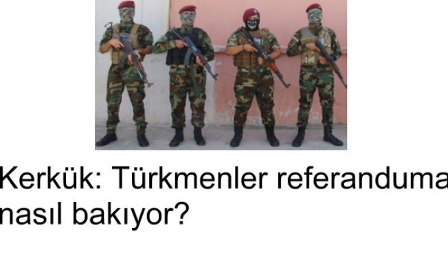 Kerkük: Türkmenler referanduma nasıl bakıyor?