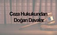 Ceza Hukukundan Doğan Davalar