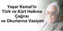 Yaşar Kemal'in  Türk ve Kürt Halkına  Çağrısı  ve Okurlarına Vasiyeti