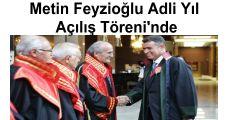 Metin Feyzioğlu Adli Yıl Açılış Töreni'nde