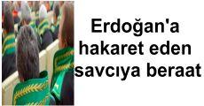Erdoğan'a hakaret eden savcıya beraat
