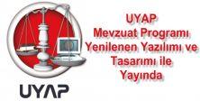 UYAP Mevzuat Programı Yenilenen Yazılımı ve Tasarımı ile Yayında