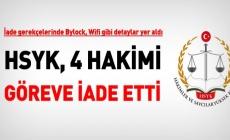 HSYK, Bylock kullandığı iddia edilen bazı hakimlerin itirazlarını inceledi. İşte kararlar