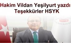 Hakim Vildan Yeşilyurt yazdı : Teşekkürler HSYK