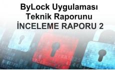 ByLock Uygulaması Teknik Raporunu İNCELEME RAPORU 2
