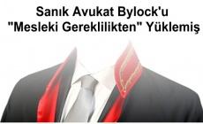 """Sanık Avukat Bylock'u """"Mesleki Gereklilikten"""" Yüklemiş"""