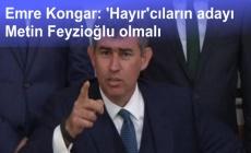Emre Kongar: 'Hayır'cıların adayı Metin Feyzioğlu olmalı