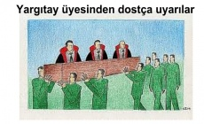 Yargıtay üyesinden dostça uyarılar