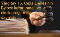 Yargıtay 16. Ceza Dairesinin Bylock kararı hatalıdır