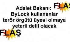 Adalet Bakanı: ByLock kullananlar terör örgütü üyesi olmaya yeterli delil olacak