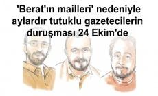 'Berat'ın mailleri' nedeniyle aylardır tutuklu gazetecilerin duruşması 24 Ekim'de