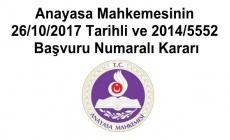 Anayasa Mahkemesinin 26/10/2017 Tarihli ve 2014/5552 Başvuru Numaralı Kararı