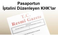 Pasaportun İptalini Düzenleyen KHK'lar
