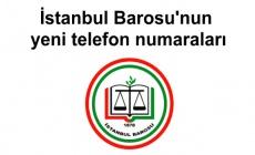 İstanbul Barosu'nun yeni telefon numaraları