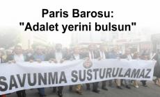 Paris Barosu: Adalet yerini bulsun