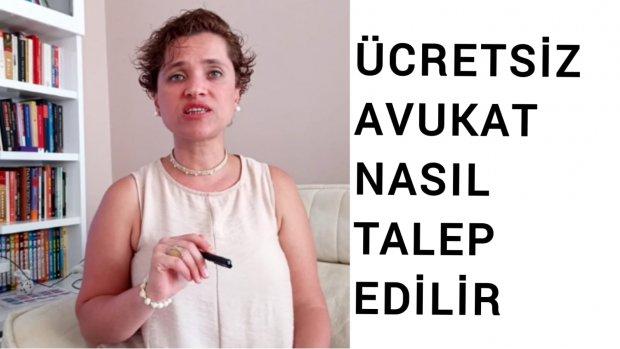 ÜCRETSİZ AVUKAT NASIL TALEP EDİLİR / Avukat Aysel Aba Kesici